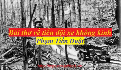 Top Những bài văn hay Phân tích Bài thơ về tiểu đội xe không kính của Phạm Tiến Duật