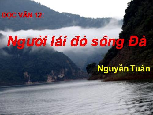 Phân tích hình tượng người lái đò sông Đà của Nguyễn Tuân