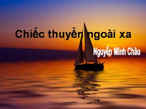 Gợi ý soạn bài Chiếc thuyền ngoài xa cho giáo viên và học sinh